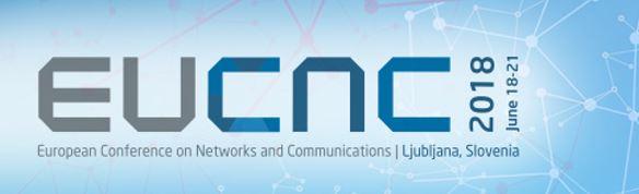 Rok za oddajo prispevkov za konferenco EuCNC2018 je 12. februar 2018