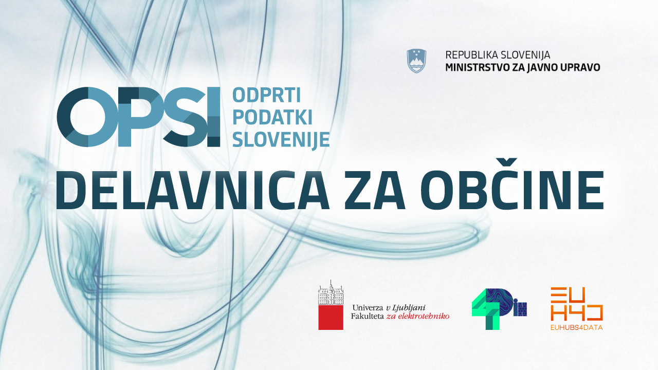 Uspešno smo zaključili prvo delavnico o uporabi portala OPSI – Odprti podatki Slovenije